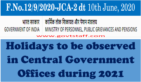 Holidays to be observed in Central Government Offices during the year 2021: DoPT OM dated 10.06.2020