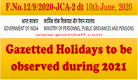 Gazatted Holidays during the year 2021 for Central Govt. Offices located at Delhi/New Delhi
