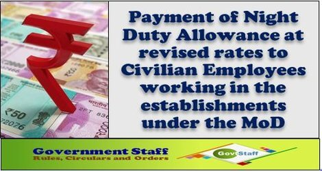 7th CPC Night Duty Allowance: CGDA clarification on rates of NDA to Defence Civilian Employees