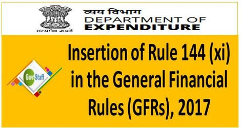 GFR: Insertion of Rule 144 (xi) in the General Financial Rules, 2017 – FINMIN O.M.