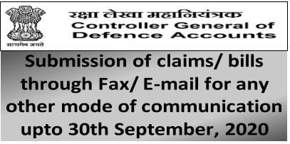 CGDA: Submission of claims/ bills through Fax/ E-mail or any other mode of communication up to 30-09-2020
