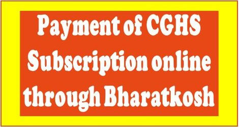 CGHS: Online payment of CGHS Contribution through Bharatkosh portal