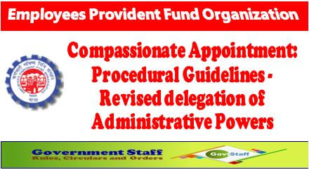 Compassionate Appointment: Procedural Guidelines – Revised delegation of Administrative Powers