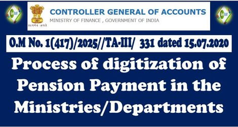 Digitization of Pension Payment in the Ministries/ Departments – CGA O.M dated 15-07-2020