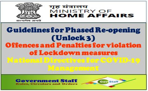 MHA Guidelines for Phased Re-opening (Unlock 3)/Offences and Penalties for violation of Lockdown measures/National Directives for COVID-19 Management