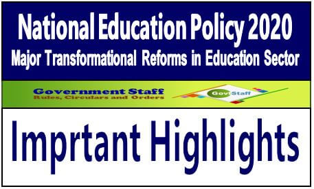 National Education Policy 2020 – Important Highlights