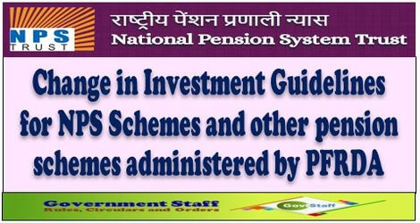PFRDA Circular: Change in Investment Guidelines for NPS Schemes and other pension schemes administered by PFRDA