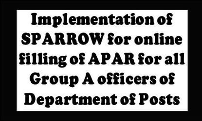 Postal Order: Online filling of Performance Appraisal Reports (PARs) for all Officers/ Officials