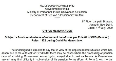 Release of Provisional Retirement Benefits as per Rule 64 of CCS (Pension) Rules, 1972 during Covid Pandemic time