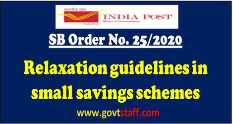Relaxation guidelines in small savings schemes – SB Order No. 25/2020