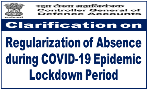 CGDA Clarification on regularization of absence during COVID-19 epidemic lockdown period