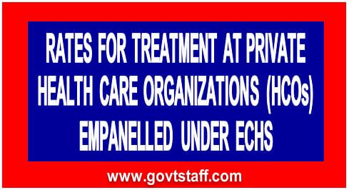 ECHS Guidelines and rates for treatment/ investigation at private HCOs empanelled under ECHS in view of COVID-19 pandemic