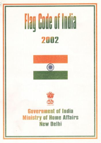 Flag Code of India – 2002 and Prevention of Insults to National Honour Act, 1971| MHA Advisory