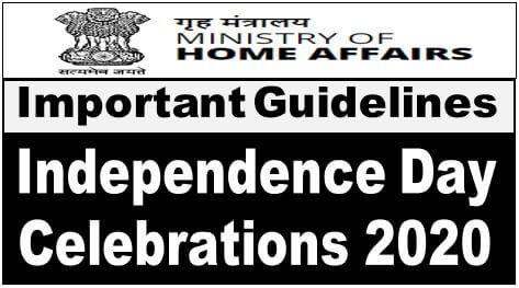 Independence Day Celebrations 2020: MHA Guidelines reg.
