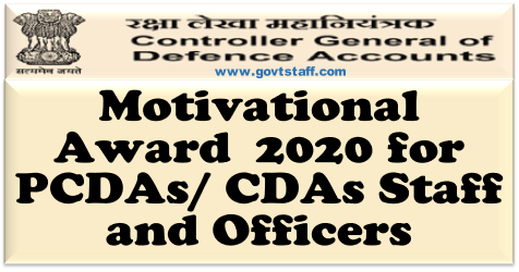 Motivational Award 2020 for PCDAs/CDAs Staff and Officers – CGDA order dated 17 Aug 2020
