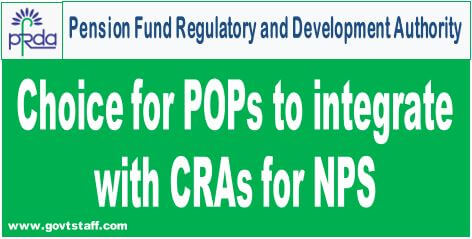 PFRDA: Choice for POPs to integrate with CRAs for NPS – Partial modification and clarification to PFRDA Circular dated 07-02-2020