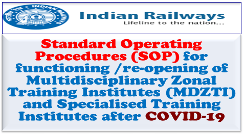 SOP for functioning /re-opening of Multidisciplinary Zonal Training Institutes (MDZTI) and Specialised Training Institutes after COVID-19