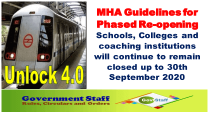 Unlock 4.0: MHA Guidelines for Phased Re-opening – Schools, Colleges and coaching institutions will continue to remain closed up to 30th September 2020