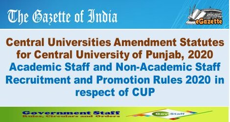 Central Universities Amendment Statutes for Central University of Punjab, 2020: Academic Staff and Non-Academic Staff Recruitment and Promotion Rules 2020 in respect of CUP