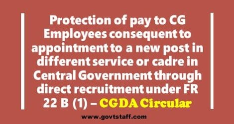 CGDA: 7th CPC Protection of pay to Central Government Servant consequent to appointment through direct recruitment under FR 22 B(1)