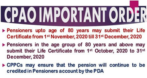 CPAO O.M. on submission of Life Certificate: Pensioners can now submit Life Certificate till 31st December' 2020