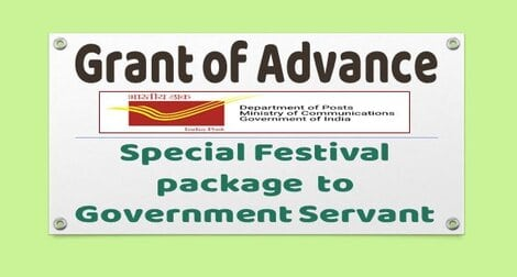 DoP : Grant of Advance – Special Festival Package for Government Servants