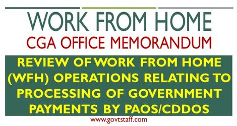CGA OM: Review of Work From Home (WFH) operations relating to processing of Government payments by PAOs/CDDOs