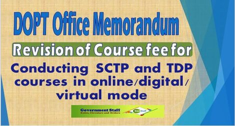 Conducting SCTP and TDP courses in online / digital / virtual mode – Revision of Course fee reg