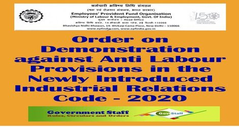 EPFO Order on Demonstration against Anti Labour Provisions in the Newly Introduced Industrial Relations Code – 2020