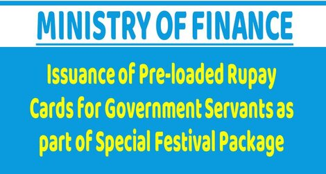 Finmin OM – Issuance of Pre-loaded Rupay Cards for Government Servants as part of Special Festival Package