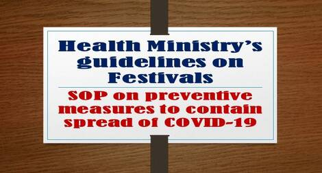 Health Ministry's guidelines for celebration of festivals – SOP on preventive measures to contain spread of COVID-19