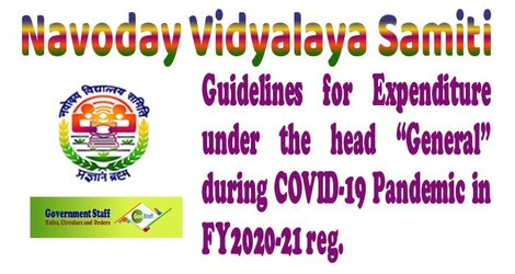 """NVS Guidelines for Expenditure under the head """"General"""" during Pandemic in F.Y. 2020-21"""