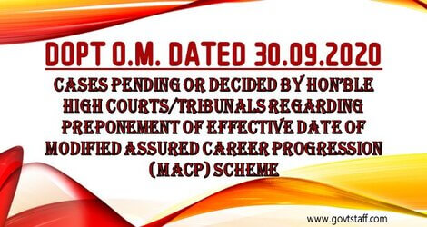 Preponement of effective date of Modified Assured Career Progression (MACP) Scheme – Cases pending or decided by Hon'ble High Courts/Tribunals reg