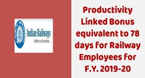 Productivity Linked Bonus for 78 days to Railway employees financial year 2019-20 : RBE No. 91/2020
