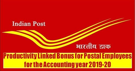 Productivity Linked Bonus for Postal Employees for the Accounting year 2019-20
