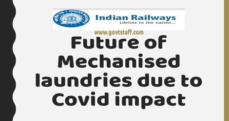Railway : Future Mechanised laundries over Indian Railways – Formation of Committee to examine the possible options and to suggest alternatives reg.