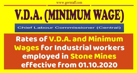 Rates of V.D.A. and Minimum Wages for Industrial workers employed in Stone Mines effective from 01.10.2020