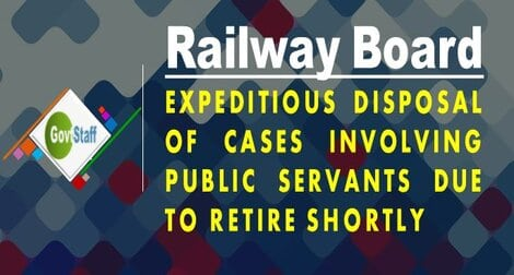 RB Order: Expeditious disposal of cases involving public servants due to retire shortly