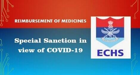 Special Sanction for Reimbursement of Medicines in view of COVID-19 : ECHS Order dated 06.10.2020