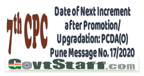 7th Pay Commission Date of Next Increment after Promotion/Upgradation: PCDA(O) Pune Message No. 17/2020
