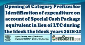 category-prefix-code-for-identification-of-expenditure-on-account-of-special-cash-package-equivalent-in-lieu-of-ltc