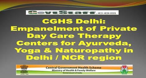 CGHS Delhi: Empanelment of Private Day Care Therapy Centers for Ayurveda, Yoga & Naturopathy in Delhi / NCR region