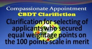 compassionate-appointment-clarification-for-selecting-of-applicants-who-secured-equal-weightage-points-on-the-100-points-scale-in-merit