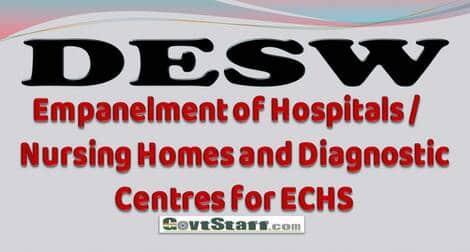 Empanelment of Hospitals / Nursing Homes and Diagnostic Centres for ECHS