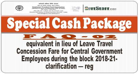 EPFO : Special Cash Package equivalent in lieu of Leave Travel Concession Fare – FAQ-02 : Finmin Order dated 10-11-2020