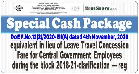 EPFO : Special Cash Package equivalent in lieu of Leave Travel Concession Fare Finmin Order dated 04-11-2020