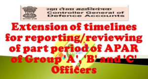 extension-of-timelines-for-reporting-reviewing-of-part-period-of-apar-of-group-a-b-and-c-officers