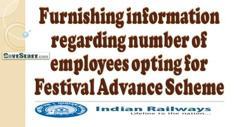 Festival Advance Scheme: Furnishing information regarding number of employees opting for the scheme