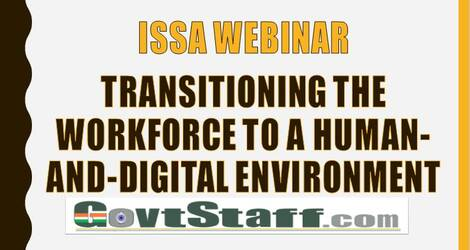 ISSA Webinar: Transitioning the workforce to a human-and-digital environment – reg