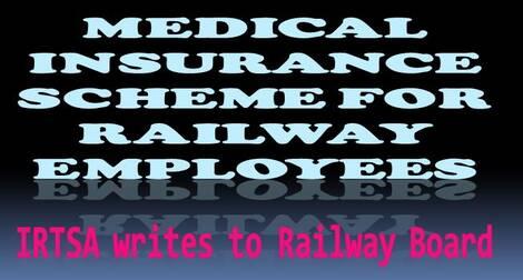 Medical Insurance Scheme for Railway Employees – IRTSA writes to Railway Board